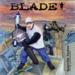 Blade – 2006 – Guerilla Tactics