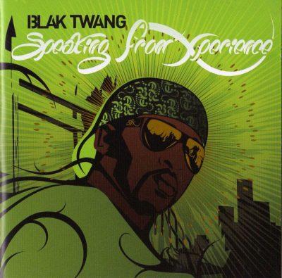 Blak Twang - 2008 - Speaking From Experience