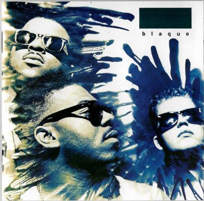 Blaque - 1991 - It's A Blaque Thing