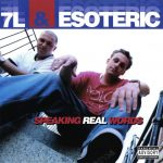 7L & Esoteric – 1999 – Speaking Real Words