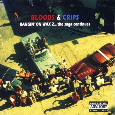 Bloods & Crips - 1994 - Bangin' On Wax 2... The Saga Continues