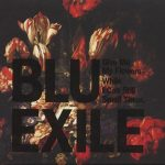 Blu & Exile – 2012 – Give Me My Flowers While I Can Still Smell Them