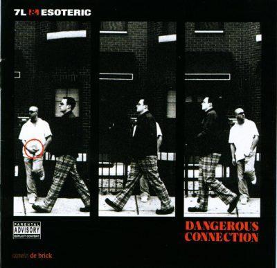 7L & Esoteric - 2002 - Dangerous Connection