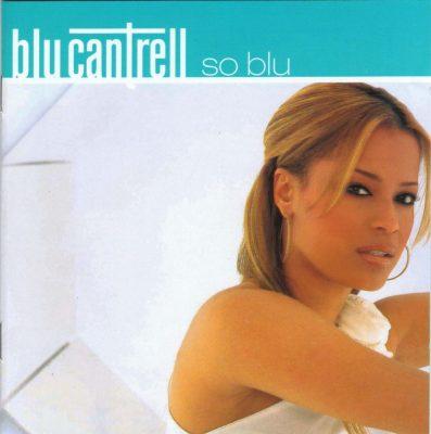 Blu Cantrell - 2001 - So Blu