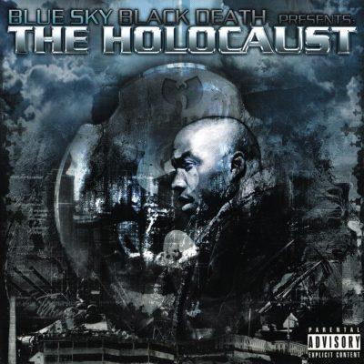 Blue Sky Black Death - 2006 - The Holocaust
