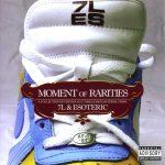 7L & Esoteric – 2005 – Moment Of Rarities