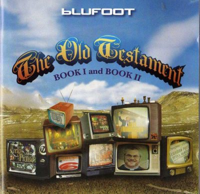 Blufoot - 2005 - The Old Testament: Book I And Book II (2 CD)