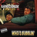 BNR (Black Noyzz Represents) – 1997 – Who's Bubblin'