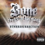 Bone Thugs-N-Harmony – 2000 – BTNHResurrection