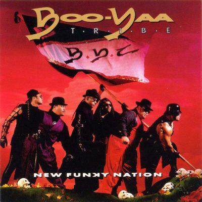 Boo-Yaa T.R.I.B.E. - 1990 - New Funky Nation
