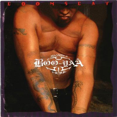 Boo-Yaa T.R.I.B.E. - 1994 - Doomsday