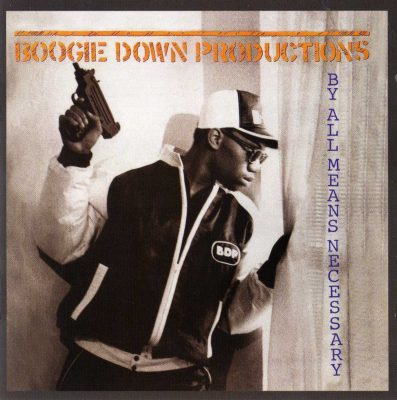 Boogie Down Productions - 1988 - By All Means Necessary (2014-Expanded Edition)