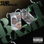 Boot Camp Clik – 1997 – For The People
