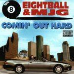8Ball & MJG – 1993 – Comin' Out Hard