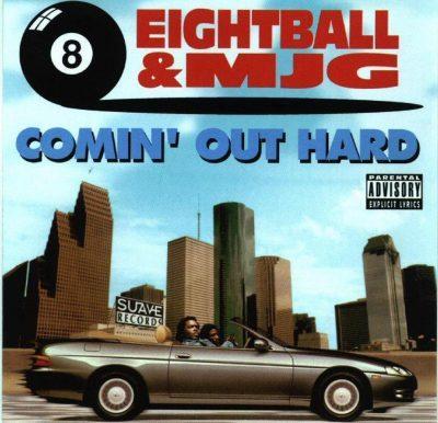 8Ball & MJG - 1993 - Comin' Out Hard