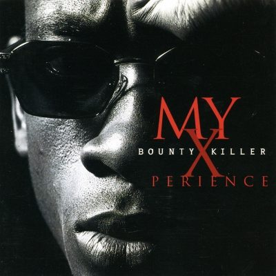 Bounty Killer - 1996 - My Xperience