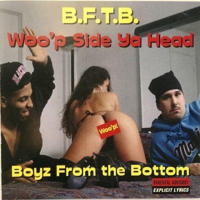 Boyz From The Bottom - 1994 - Wooґp Side Ya Head