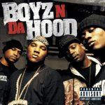 Boyz N Da Hood – 2005 – Boyz N Da Hood