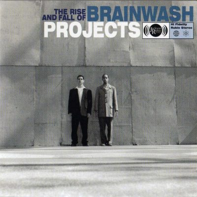 Brainwash Projects - 1998 - The Rise and Fall of...