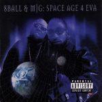 8Ball & MJG – 2000 – Space Age 4 Eva
