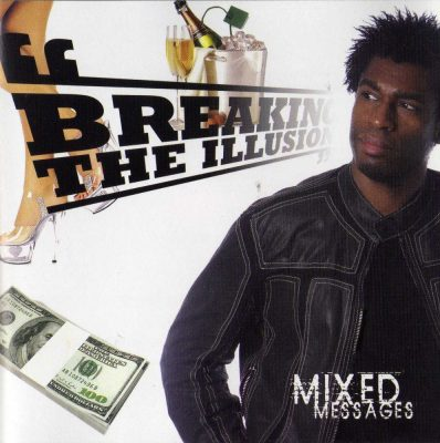 Breaking The Illusion - 2008 - Mixed Messages
