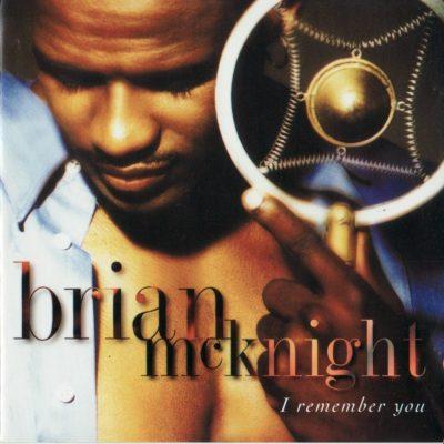 Brian McKnight - 1995 - I Remember You