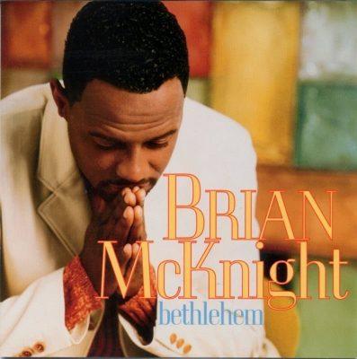 Brian McKnight - 1998 - Bethlehem