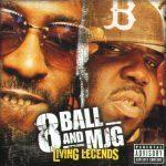 8Ball & MJG – 2004 – Living Legends