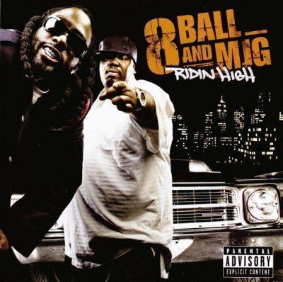 8Ball & MJG - 2007 - Ridin High