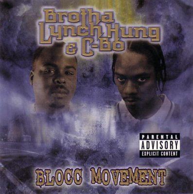 Brotha Lynch Hung & C-Bo - 2001 - Blocc Movement