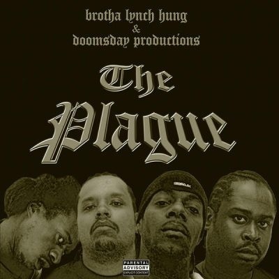 Brotha Lynch Hung & Doomsday Productions - 2002 - The Plague