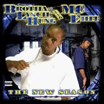 Brotha Lynch Hung & MC Eiht – 2006 – The New Season