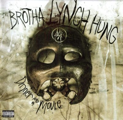 Brotha Lynch Hung - 2010 - Dinner And A Movie