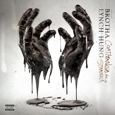 Brotha Lynch Hung - 2011 - Coathanga Strangla