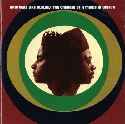 Brothers Like Outlaw - 1992 - The Oneness Of II Minds In Unison