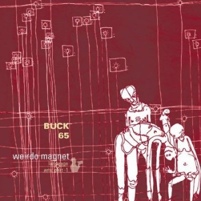 Buck 65 - 2002 - Weirdo Magnet