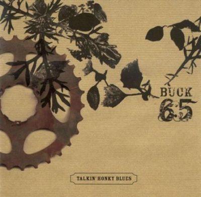 Buck 65 - 2003 - Talkin' Honky Blues