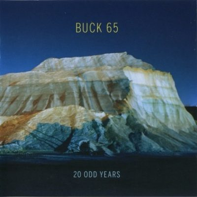 Buck 65 - 2011 - 20 Odd Years