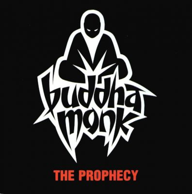 Buddha Monk - 1999 - The Prophecy