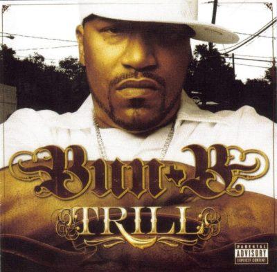 Bun B - 2005 - Trill