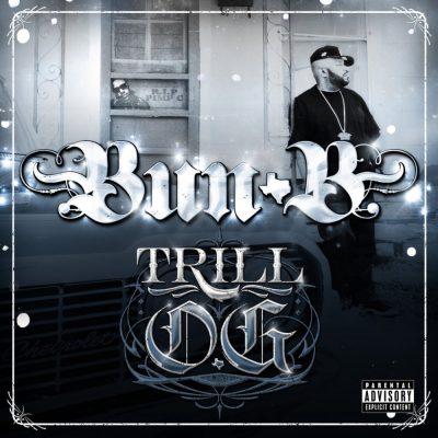 Bun B - 2010 - Trill O.G. (Limited Edition)