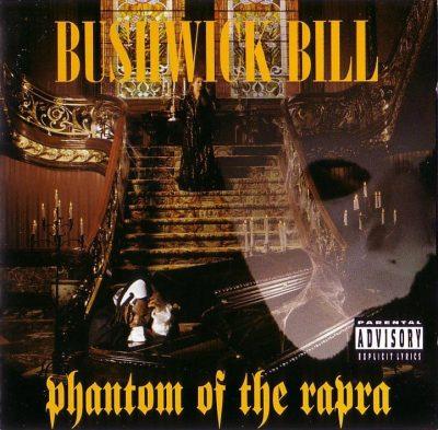 Bushwick Bill - 1995 - Phantom of The Rapra