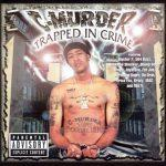 C-Murder – 2000 – Trapped In Crime