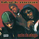 Black Moon – 1993 – Enta Da Stage (2006-Japan Edition)