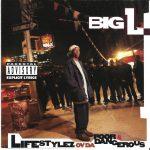 Big L – 1995 – Lifestylez Ov Da Poor & Dangerous