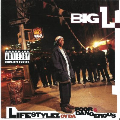 Big L - 1995 - Lifestylez Ov Da Poor & Dangerous