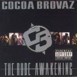 Cocoa Brovaz – 1998 – The Rude Awakening