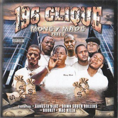 196 Clique - 2004 - Money Made, Part 2