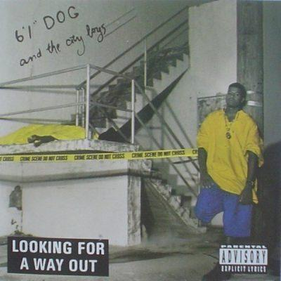 6'1'' Dog & The City Boys - 1993 - Looking For A Way Out