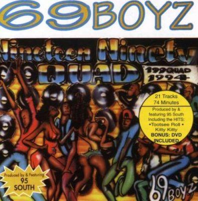 69 Boyz - 1994 - 199Quad
